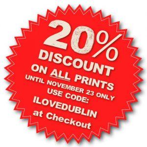 201931 20% discount on prints locals ILOVEDUBLIN